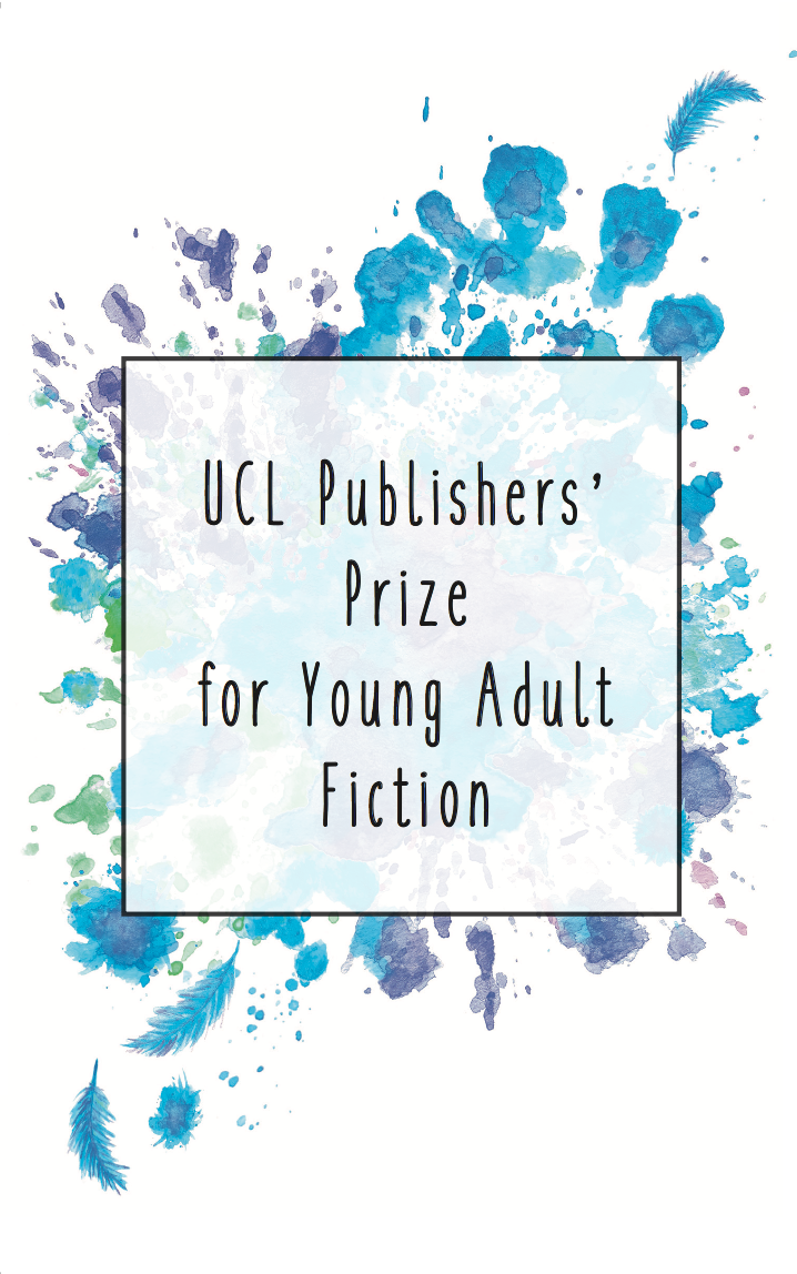 Cover of UCL Publishers' Prize for Young Adult Fiction 2016